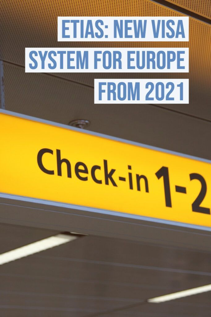 Etias_ New Visa Waiver System for Europe from 2021